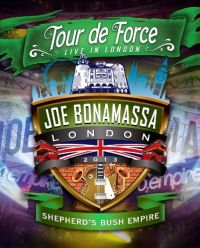 Cover Joe Bonamassa - Tour de force - Live In London - Shepherd's Bush Empire [DVD]